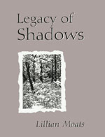 Legacy of Shadows